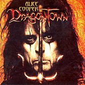 Dragontown by Alice Cooper