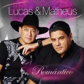 Romântico de Lucas & Matheus