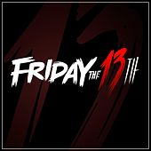 Superstitious Music (Friday the 13th) by Various Artists