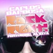 Rock Right ft. Alvita von Carlos Barbosa