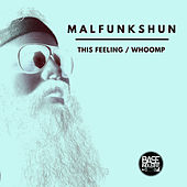 This Feeling by Malfunkshun