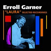 Laura (Selected Recordings) de Erroll Garner