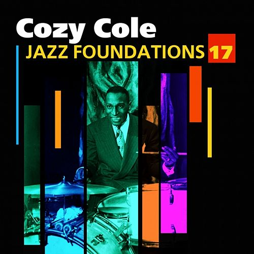 Jazz Foundations Vol. 17 by Cozy Cole