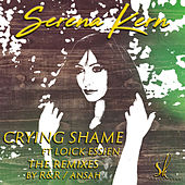 Crying Shame (Remixes) by Serena Kern