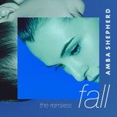 Fall (The Remixes) von Amba Shepherd