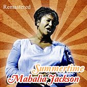 Summertime by Mahalia Jackson