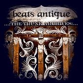 The Trunk Archives EP by Beats Antique