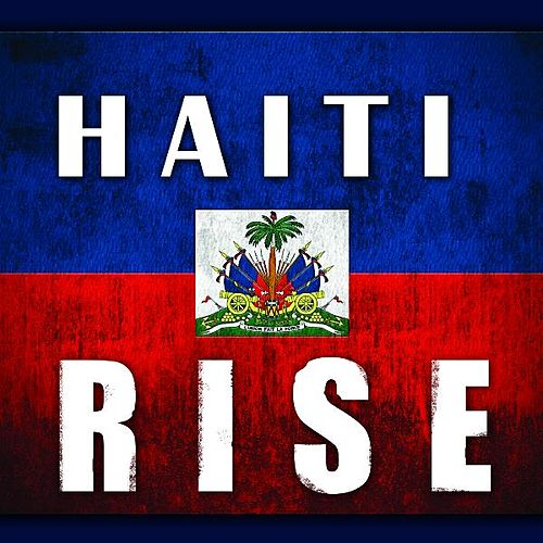 Haiti Rise by Various Artists