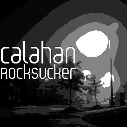 Rocksucker by Calahan