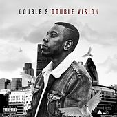 Double Vision by Double S