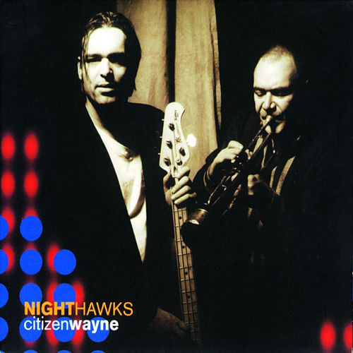 Citizen Wayne by Nighthawks