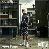 Yana Darg by Double S