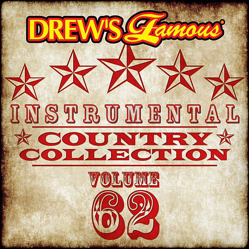 Drew's Famous Instrumental Country Collection (Vol. 62) by The Hit Crew(1)