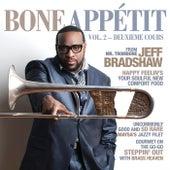 Bone Appétit Vol. 2 (Deuxieme Cours) by Jeff Bradshaw