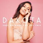 Call Me When You Get This - EP de Dakota