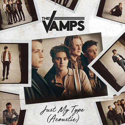 Just My Type (Acoustic) de The Vamps