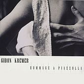 Hommage a Piazzolla by Gidon Kremer