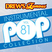 Drew's Famous Instrumental Pop Collection (Vol. 81) by The Hit Crew(1)