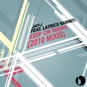 Keep On Rising [2010 Mixes] by Jay-J