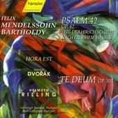 Mendelssohn: Psalm 42, Op. 42 / Dvorak: Te Deum, Op. 103 by Various Artists