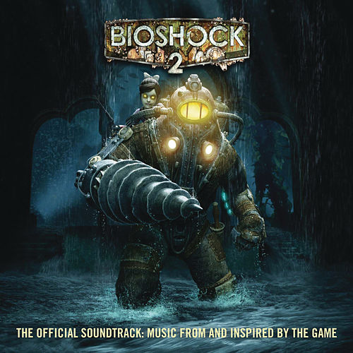 Bioshock 2: The Official Soundtrack - Music From And Inspired By The Game by Various Artists