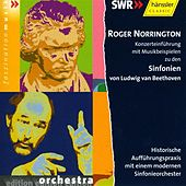 Beethoven: Symphonies Nos. 1-8 (Fragments) With Commentary by Roger Norrington by Roger Norrington