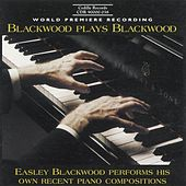 Blackwood: Piano Music by Easley Blackwood