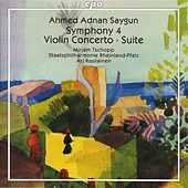 Saygun: Symphony No. 4 / Violin Concerto / Suite for Orchestra by Ari Rasilainen