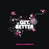 Get Better by dan le sac
