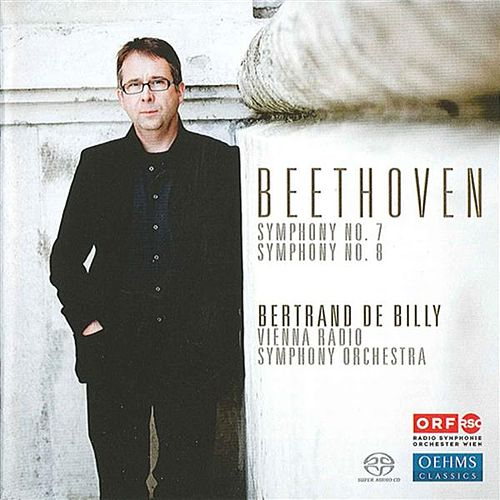 Beethoven, L. van: Symphonies Nos. 7 and 8 by Bertrand De Billy