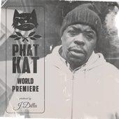 World Premiere de Phat Kat