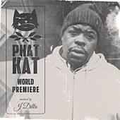 World Premiere di Phat Kat