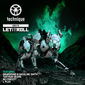 Technique Goes to Let it Roll by Various Artists