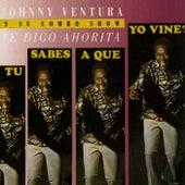 Te Digo Ahorita de Johnny Ventura