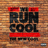We Run Cool-EP by The New Cool
