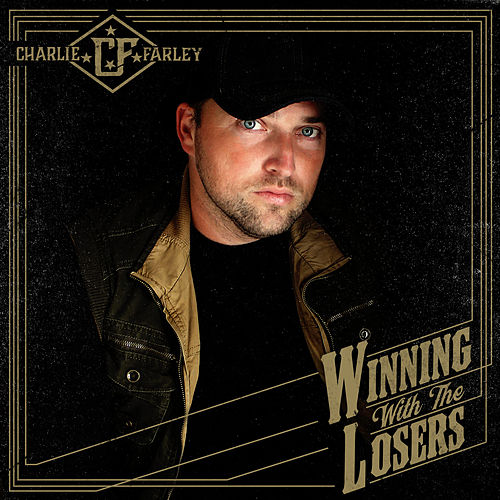 Winning With the Losers by Charlie Farley