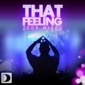 That Feeling [2009 Mixes] by DJ Chus