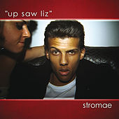Up Saw Liz de Stromae