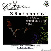 Rachmaninoff: The Rock by Moscow Philharmonic Orchestra