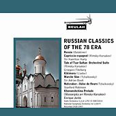 Russian Classics of the 78 Era by Various Artists