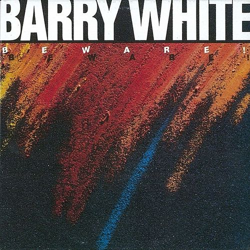 Beware! by Barry White