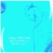 Chill With Me de Ben Carter