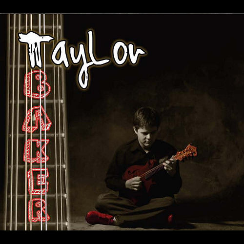 Taylor Baker by Taylor Baker