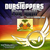 Dubsteppers For Haiti Volume One von Various Artists