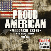 Proud American by Moccasin Creek