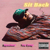 Sit Back de Squeeze
