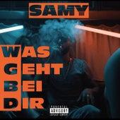 Was geht bei dir von SAMY