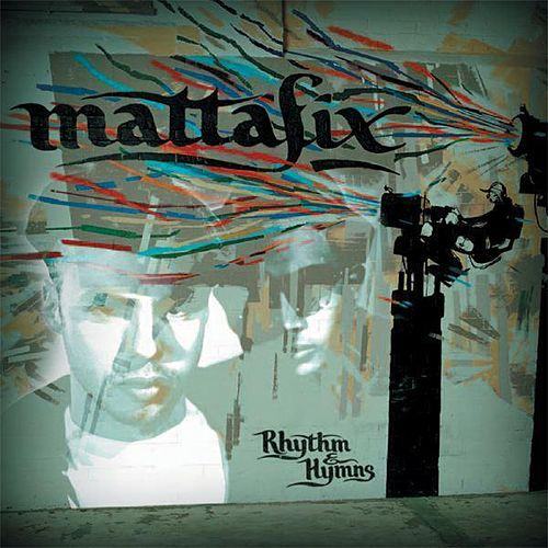 Rhythm & Hymns de Mattafix