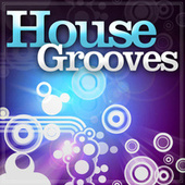 House Grooves by Various Artists
