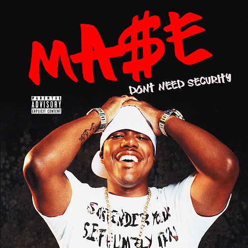 Don't Need Security by Mase